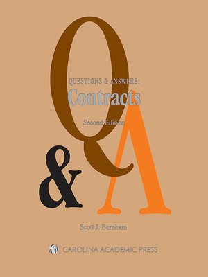 Questions & Answers: Contracts by Scott J. Burnham ...