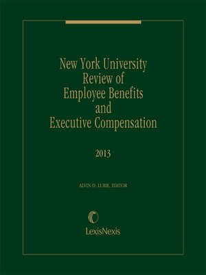 New York University Review of Employee Benefits and Executive ...