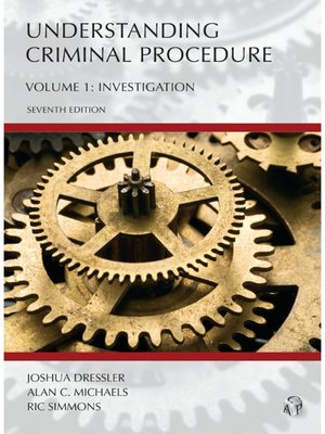 Cover of Understanding Criminal Procedure Volume 1: Investigation