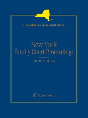 cover image of LexisNexis AnswerGuide New York Family Court Proceedings