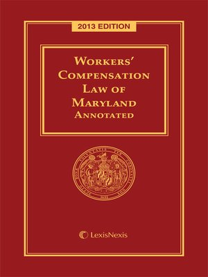cover image of Workers' Compensation Law of Maryland Annotated