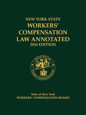 cover image of New York State Workers' Compensation Law Annotated