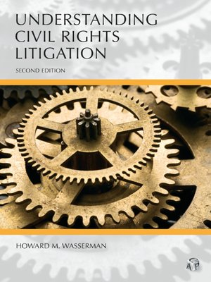 Cover of  Understanding Civil Rights Litigation