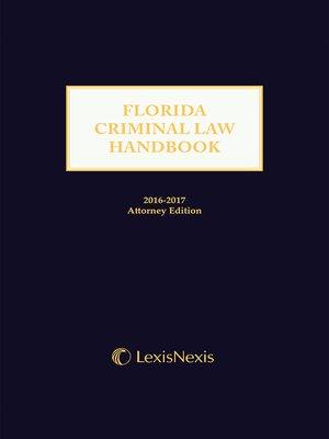 cover image of Florida Criminal Law Handbook
