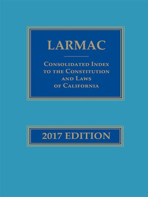 cover image of LARMAC Consolidated Index to the Constitution and Laws of California