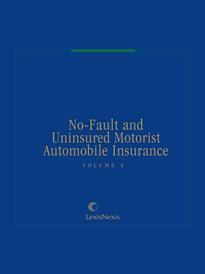 cover image of No-Fault and Uninsured Motorist Automobile Insurance
