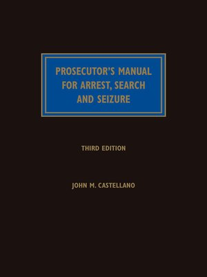 cover image of Prosecutor's Manual for Arrest, Search and Seizure