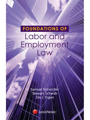 cover image of Foundations of Labor and Employment Law