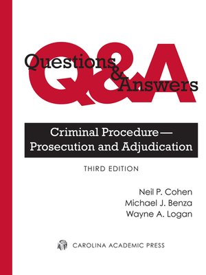 Cover of  Questions & Answers: Criminal Procedure - Prosecution and Adjudication