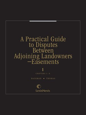 cover image of A Practical Guide to Disputes Between Adjoining Landowners—Easements