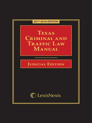 cover image of Texas Criminal and Traffic Law Manual Judicial Edition