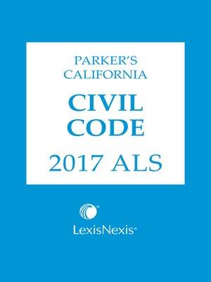 cover image of Parker's California Civil Code ALS