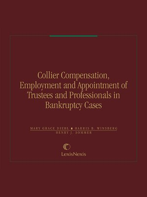 cover image of Collier Compensation, Employment and Appointment of Trustees and Professionals in Bankruptcy Cases