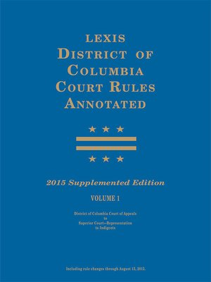 cover image of District of Columbia Court Rules Annotated