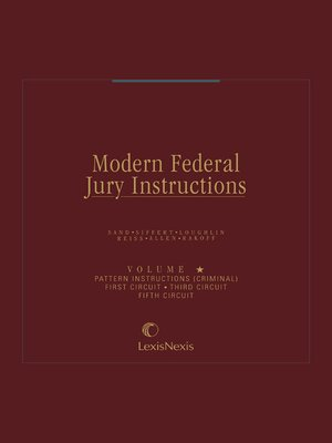 Modern federal jury instructions criminal volumes | lexisnexis store.