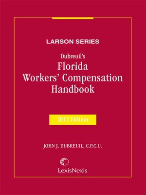 cover image of Dubreuil's Florida Workers' Compensation Handbook