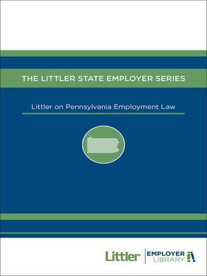 cover image of Littler on Pennsylvania Employment Law