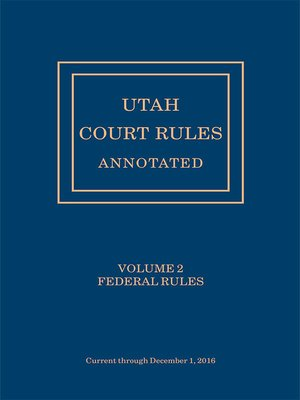 cover image of Utah Court Rules Annotated