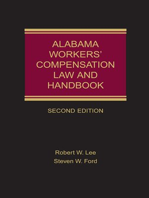 cover image of Alabama Workers' Compensation Law and Handbook
