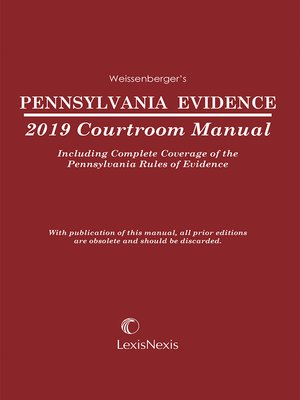 cover image of Pennsylvania Evidence Courtroom Manual