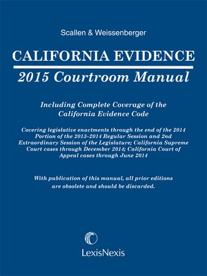cover image of California Evidence 2015 Courtroom Manual