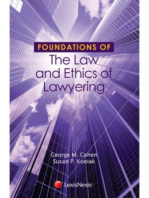cover image of Foundations of the Law and Ethics of Lawyering