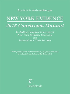 cover image of New York Evidence 2016 Courtroom Manual
