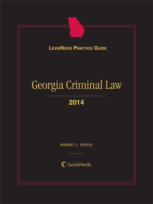 cover image of LexisNexis® Practice Guide: Georgia Criminal Law