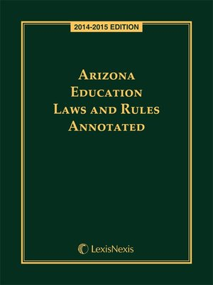 cover image of Arizona Education Laws and Rules Annotated
