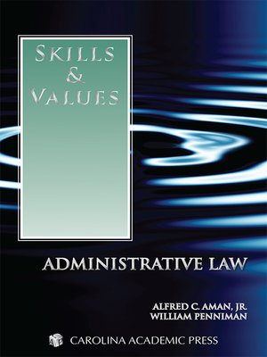 Cover of  Skills & Values: Administrative Law