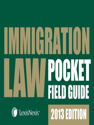 cover image of Immigration Law Pocket Field Guide