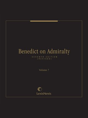 cover image of Benedict on Admiralty, Volume 7