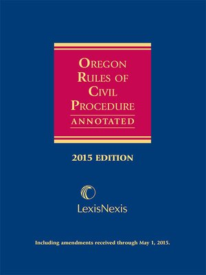 cover image of Oregon Rules of Civil Procedure Annotated