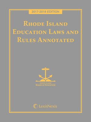cover image of Rhode Island Education Laws and Rules Annotated