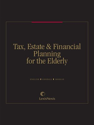 cover image of Tax, Estate & Financial Planning for the Elderly