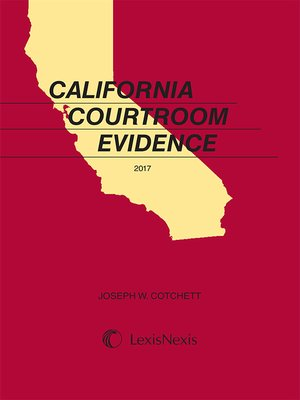 cover image of Cotchett, California Courtroom Evidence