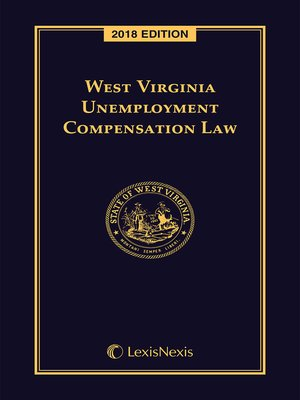 cover image of West Virginia Unemployment Compensation Law