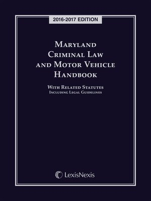maryland criminal law and motor vehicle handbook with