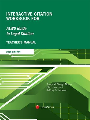 cover image of Teacher's Manual Interactive Citation Workbook for ALWD Citation Manual