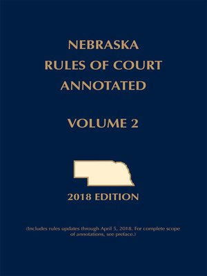 cover image of Nebraska Rules of Court Annotated