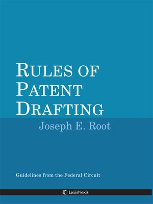 Rules of Patent Drafting by Joseph Root · OverDrive (Rakuten