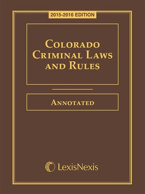 cover image of Colorado Criminal Laws and Rules Annotated