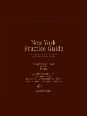 cover image of New York Practice Guide: Probate and Estate Administration