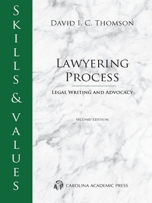 Cover of Skills & Values: Lawyering Process, Legal Writing & Advocacy
