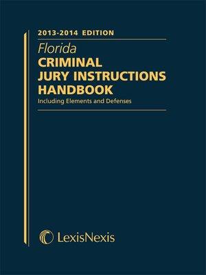 Florida Criminal Jury Instructions Handbook By Gus Beckstrom