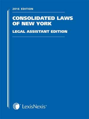 cover image of New York Consolidated Laws Legal Assistant's Edition