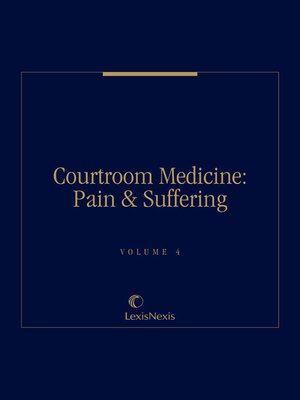 cover image of Courtroom Medicine: Pain & Suffering