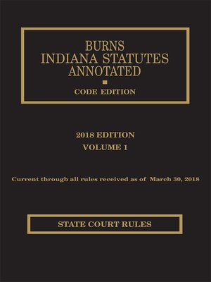cover image of Burns Indiana Statutes Annotated Court Rules