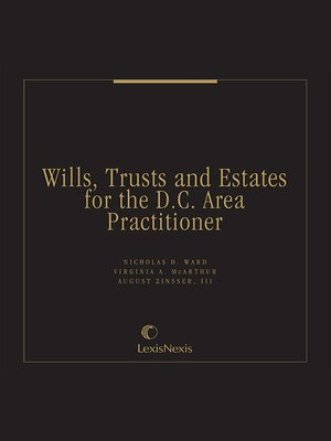 cover image of Wills, Trusts and Estates for the D.C. Area Practitioner