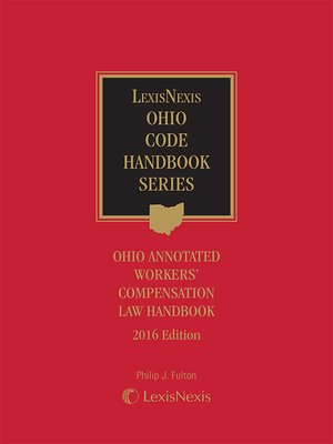 cover image of Ohio Annotated Workers' Compensation Law Handbook